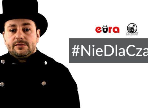 #NieDlaCzadu | Eura-Tech