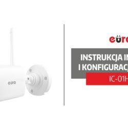 Instrukcja instalacji i konfiguracji kamery tubowej IP WiFi Eura IC-01H3